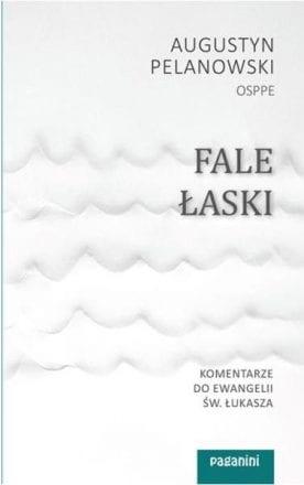 capax-dei-fale-laski-komentarze-do-ewangelii-sw-lukasza