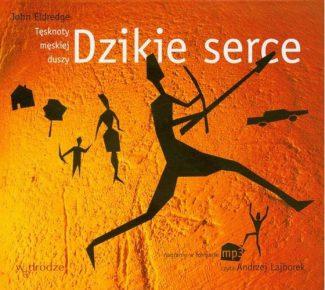 capax-dei-dzikie-serce-tesknoty-meskiej-duszy-audiobook-cd-mp3