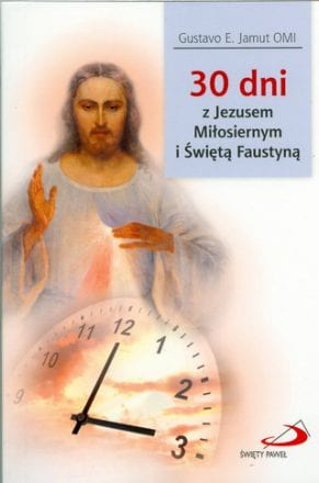 capax-dei-30-dni-z-jezusem-milosiernym-i-swieta-faustyna