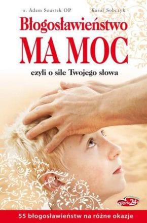 capax-dei-blogoslawienstwo-ma-moc