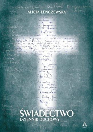 capax-dei-swiadectwo-dziennik-duchowy-alicja-lenczewska-1