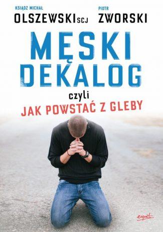capax-dei-meski-dekalog-czyli-jak-powstac-z-gleby