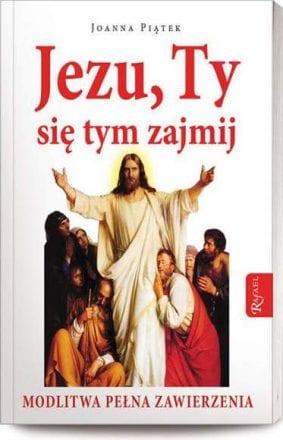 capax-dei-jezu-ty-sie-tym-zajmij-modlitwa-pelnego-zawierzenia