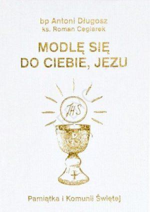 capax-dei-modle-sie-do-ciebie-jezu-pamiatka-I-komunii-swietej-biala