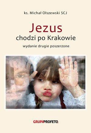 capax-dei-jezus-chodzi-po-krakowie-wydanie-drugie-poszerzone-1