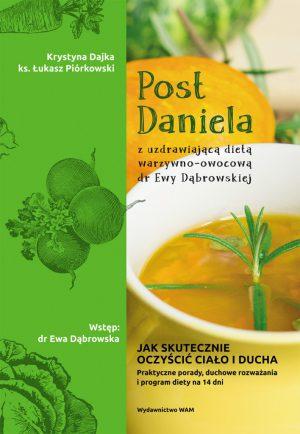 capax-dei-post-daniela-z-uzdrawiajaca-dieta-warzywno-owocowa-dr-ewy-dabrowskiej