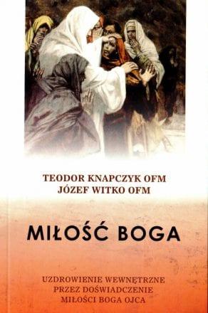 capax-dei-milosc-boga-uzdrowienie-wewnetrzne-przez-doswiadczenie-milosci-boga-ojca