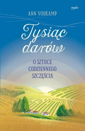 capax-dei-tysiace-darow-o-sztuce-codziennego-szczescia