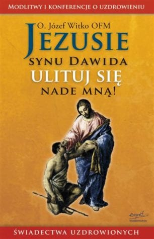 capax-dei-jezusie-synu-dawida-ulituj-sie-nade-mna