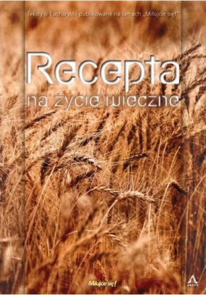 capax-dei-recepta-na-zycie-wieczne