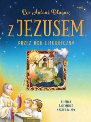 capax-dei-z-jezusem-przez-rok-liturgiczny