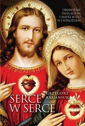 capax-dei-serce-w-serce-objawienia-pana-jezusa-i-matki-bozej-w-ostroznem
