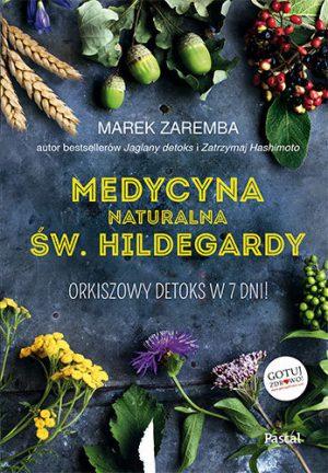 capax-dei-medycyna-naturalna-sw-hildegardy
