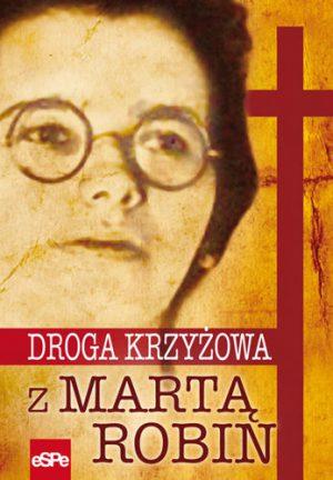 capax-dei-droga-krzyzowa-z-marta-robin