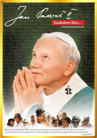 capax-dei-jan-pawel-II-szukalem-was-dvd