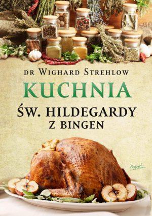 capax-dei-kuchnia-sw-hildegardy-z-bingen